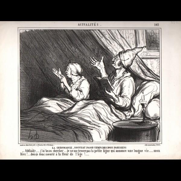 DAUMIER HONORÉ (1808-1879) - LA CHIROMANCIE, NOUVEAU PASSE-TEMPS DES BONS PARISIENS