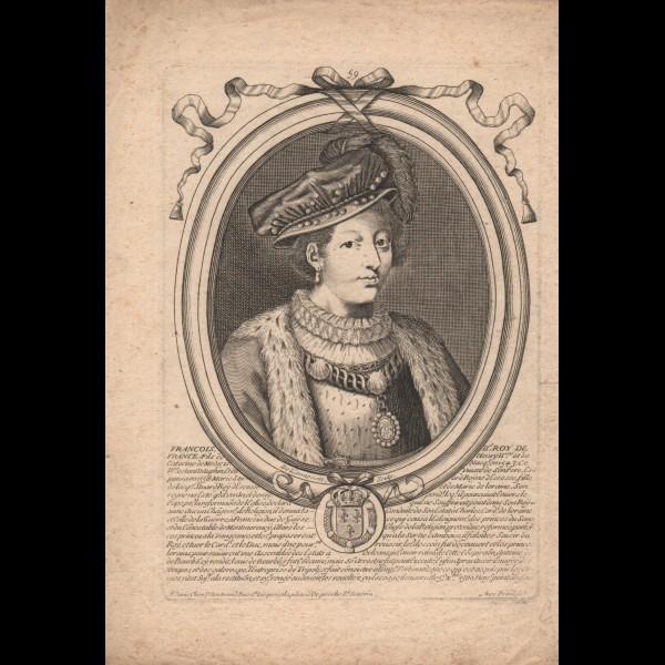 DE LARMESSIN NICOLAS (1632-1694)  - FRANÇOIS II ; ROI DE FRANCE (1559-60) ; FILS DE HENRI II ET DE CATHERINE DE MÉDICIS