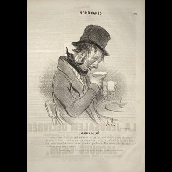 DAUMIER HONORÉ (1808-1879) - MONOMANES - L'AMATEUR DE CAFE